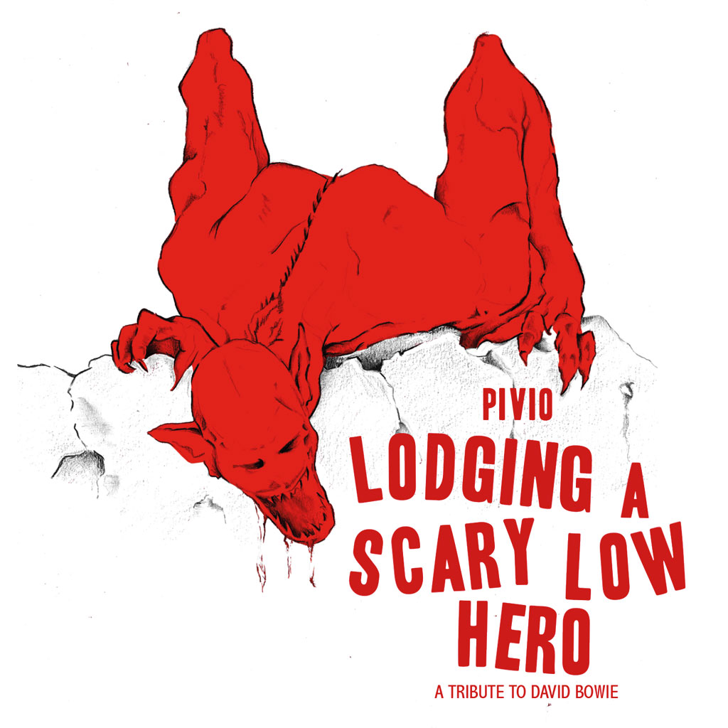 Lodging a scary low hero - Pivio